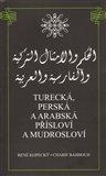Charif Bahbouh: Turecká, perská a arabská přísloví a mudrosloví