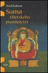 Josef Kolmaš: Suma tibetského písemnictví