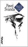 Pavel Švanda: Krajina s trnem v oku