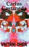 Carlos Castaneda: Vnitřní oheň