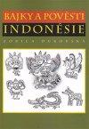 Alena Duhajská: Bajky a pověsti Indonésie