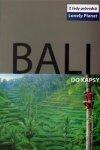 Ryan Ver Berkmoes: Bali do kapsy - Lonely Planet