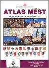 : Atlas měst - Kraj Jihočeský a Vysočina 2002