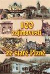 Petr Mazný: 100 zajímavostí ze staré Plzně
