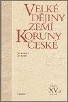 Jan Kuklík: Velké dějiny zemí Koruny české XV.a