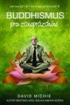 David Michie: Buddhismus pro zaneprázdněné