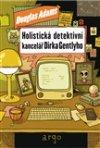 Douglas Adams: Holistická detektivní kancelář Dirka Gentlyho