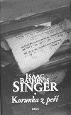 Isaac Bashevis Singer: Korunka z peří