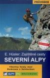Eugen Hüsler: Severní Alpy - zajištěné cesty
