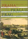 Jiří Lukas: Praha - obraz města v 16. a 17. století