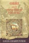 Louis Charpentier: Obři aneb Mysterium počátků