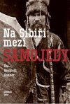 Kai Reinhold Donner: Na Sibiři mezi Samojedy