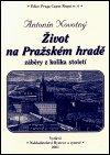 Antonín Novotný: Život na Pražském hradě