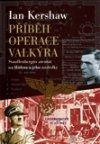 Ian Kershaw: Příběh Operace Valkýra
