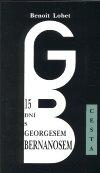 Benoit Lobet: 15 dní s Georgesem Bernanosem