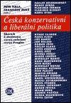 František Mikš: Česká konzervativní a liberální politika