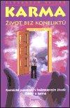 Alexander Svijaš: Karma - Život bez konfliktů