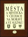 Karel Kuča: Města a městečka v Čechách, na Moravě a ve Slezsku / 1.díl A-G