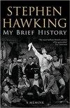 Stephen Hawking: My Brief History