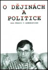 : O dějinách a politice