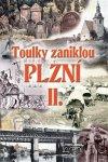 Petr Sokol: Toulky zaniklou Plzní II.