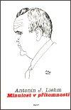 Antonín J. Liehm: Minulost v přítomnosti