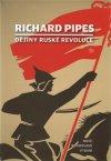 Richard Pipes: Dějiny ruské revoluce