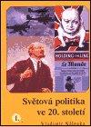 Vladimír Nálevka: Světová politika ve 20. století I.