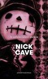 Nick Cave: A uzřela oslice anděla
