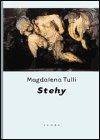 Magdalena Tulli: Stehy