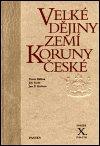 Jan P. Kučera: Velké dějiny zemí Koruny české X.