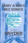 Gary Snyder: Hory a řeky bez konce