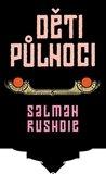 Salman Rushdie: Děti půlnoci
