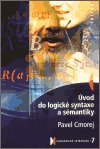 Pavel Cmorej: Úvod do logické syntaxe a sémantiky