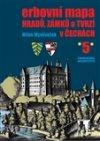 Milan Mysliveček: Erbovní mapa hradů, zámků a tvrzí v Čechách 5