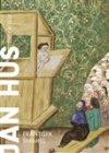 František Šmahel: Jan Hus