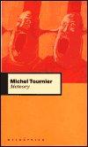 Michel Tournier: Meteory