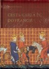 František Šmahel: Cesta Karla IV. do Francie