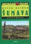 Hynek Klímek: Šumava - Trojmezí