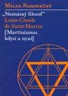 Milan Nakonečný: Neznámý filosof Louis-Claude de Saint Martin
