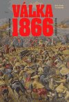 Josef Fučík: Válka 1866