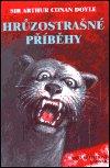 Arthur Conan Doyle: Hrůzostrašné příběhy