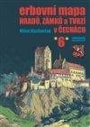 Milan Mysliveček: Erbovní mapa hradů, zámků a tvrzí v Čechách 6