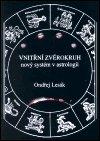 Ondřej Lesák: Vnitřní zvěrokruh - nový systém v astrologii