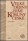 Antonín Klimek: Velké dějiny zemí Koruny české XIV.