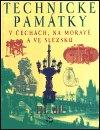 kolektiv: Technické památky v Čechách, na Moravě a ve Slezsku III., P-S