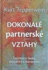 Kurt Tepperwein: Dokonalé partnerské vztahy