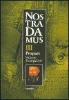 Valerio Evangelisti: Nostradamus III. - Propast