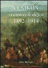 Aleš Skřivan: Lexikon světových dějin 1492 - 1914