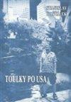 Stanislav Hošťálek: Toulky po USA